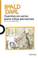 Papel CUENTOS EN VERSO PARA NIÑOS PERVERSOS (SERIE NARANJA) (+ 10 AÑOS) (RUSTICA)