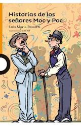 Papel HISTORIAS DE LOS SEÑORES MOC Y POC (SERIE NARANJA) (10 AÑOS)
