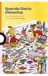 Papel QUERIDO DIARIO NATACHA (SERIE NARANJA) (10 AÑOS) (RUSTICA)