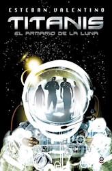 Libro Titanis  El Armario De La Luna