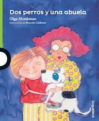 Libro Dos Perros Y Una Abuela