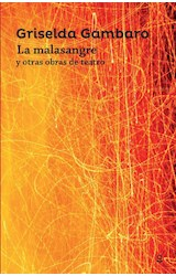 Papel MALASANGRE Y OTRAS OBRAS DE TEATRO (SERIE ROJA) (ANTOLOGIAS)