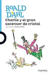 Libro Charlie Y El Gran Ascensor De Cristal