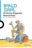 Papel GRAN GIGANTE BONACHON (SERIE AZUL) (12 AÑOS) (ILUSTRACIONES DE QUENTIN BLAKE)