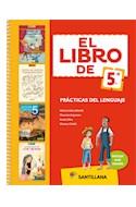 Papel LIBRO DE 5 PRACTICAS DEL LENGUAJE SANTILLANA (NOVEDAD 2017)