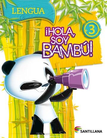 Papel Hola Soy Bambú 3 Lengua/Prácticas Del Lenguaje 3 2017