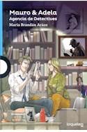 Papel MAURO & ADELA AGENCIA DE DETECTIVES (SERIE AZUL) (12 AÑOS)