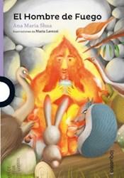 Libro El Hombre De Fuego