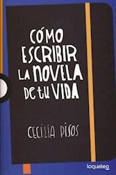 Libro Como Escribir La Novela De Tu Vida
