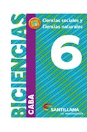 Papel BICIENCIAS 6 SANTILLANA EN MOVIMIENTO (CABA) (CIENCIAS SOCIALES / CIENCIAS NATURALES) (NOV 2018)