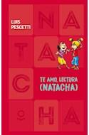 Papel TE AMO LECTURA NATACHA (COLECCION NATACHA 7) (CARTONE)