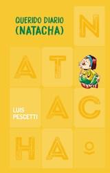 Papel QUERIDO DIARIO NATACHA (COLECCION NATACHA 5) (CARTONE)