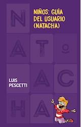 Papel NIÑOS GUIA DEL USUARIO NATACHA (COLECCION NATACHA 9) (CARTONE)