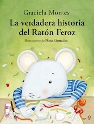 Libro La Verdadera Historia Del Raton Feroz