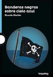 Libro Banderas Negras Sobre Cielo Azul