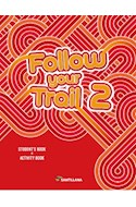Papel FOLLOW YOUR TRAIL 2 STUDENT'S BOOK + ACTIVITY BOOK SANTILLANA (NOVEDAD 2018)