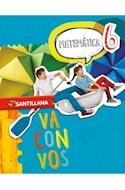 Papel MATEMATICA 6 SANTILLANA VA CON VOS (ANILLADO) (NOVEDAD 2018)