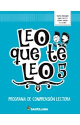 Papel LEO QUE TE LEO 5 PROGRAMA DE COMPRENSION LECTORA SANTILLANA (NOVEDAD 2018)