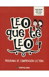 Papel LEO QUE TE LEO 4 PROGRAMA DE COMPRENSION LECTORA SANTILLANA (NOVEDAD 2018)