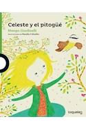 Papel CELESTE Y EL PITOGUE (SERIE VERDE) (+4 AÑOS) (RUSTICA)