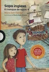 Libro Sopa Inglesa  ( Libro 4 De La Serie El Tanque De Agua )