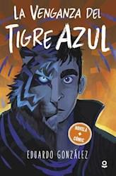 Libro La Venganza Del Tigre Azul