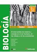 Papel BIOLOGIA SANTILLANA NUEVO SABERES CLAVE EL INTERCAMBIO DE MATERIA Y ENERGIA EN EL SER HUMANO (4 ES)