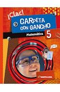Papel MATEMATICA 5 SANTILLANA CLAC CARPETA CON GANCHO (NOVEDAD 2019)