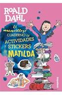 Papel MARAVILLOSO CUADERNO DE ACTIVIDADES Y STICKERS DE MATILDA (ILUSTRADO)