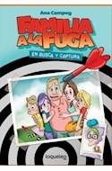 Papel FAMILIA A LA FUGA 1 EN BUSCA Y CAPTURA