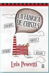 Papel FABRICA DE CHISTES (COLMOS - JUEGOS - CHISTES - QUE LE DIJO) (BOLSILLO)