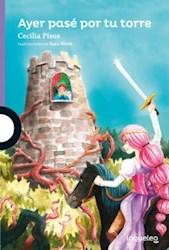 Libro Ayer Pase Por Tu Torre