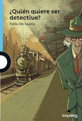 Libro Quien Quiere Ser Detective ?