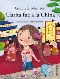 Libro Clarita Fue A La China
