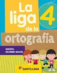 Libro La Liga De La Ortografia 4