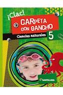 Papel CIENCIAS NATURALES 5 SANTILLANA CLAC CARPETA CON GANCHO (NOVEDAD 2020)