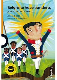 Papel Belgrano Hace Bandera (Nueva Edicion)