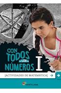Papel CON TODOS LOS NUMEROS I SANTILLANA (ACTIVIDADES DE MATEMATICA) (NOVEDAD 2020)