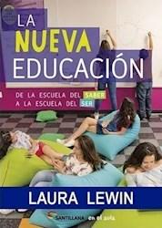 Papel Nueva Educacion, La De La Escuela Del Saber A La Escuela Del Ser