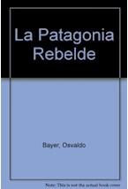 Papel LA PATAGONIA REBELDE,