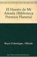 Papel HUERTO DE MI AMADA (PREMIO PLANETA 2002) (RUSTICA)