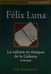 Papel Cultura En Tiempos De La Colonia, La