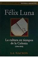Papel CULTURA EN TIEMPOS DE LA COLONIA (1536-1810) (MOMENTOS CLAVES DE LA HISTORIA ARGENTINA)