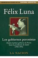 Papel GOBIERNOS PERONISTAS LOS (1945-1976)