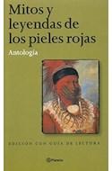 Papel MITOS Y LEYENDAS DE LOS PIELES ROJAS ANTOLOGIA EDICION