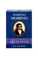 Papel MARIANO MORENO (GRANDES PROTAGONISTAS DE LA HISTORIA)