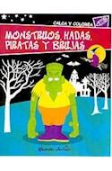 Papel MONSTRUOS HADAS PIRATAS Y BRUJAS (CALCA Y COLOREA)