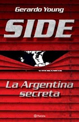 Papel Side, La Argentina Secreta