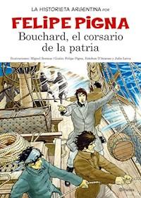 Libro Bouchard  El Corsario De La Patria