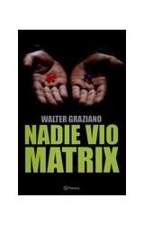 Papel NADIE VIO MATRIX